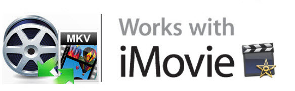 import MKV files to Apple iMovie