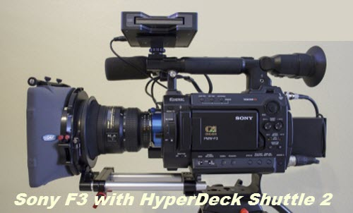 sony f3 and hyperdeck shuttle 2