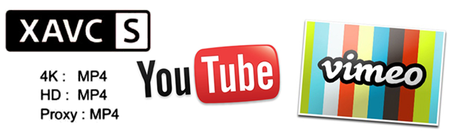 upload XAVC S 4K MP4 Video to YouTube or Vimeo